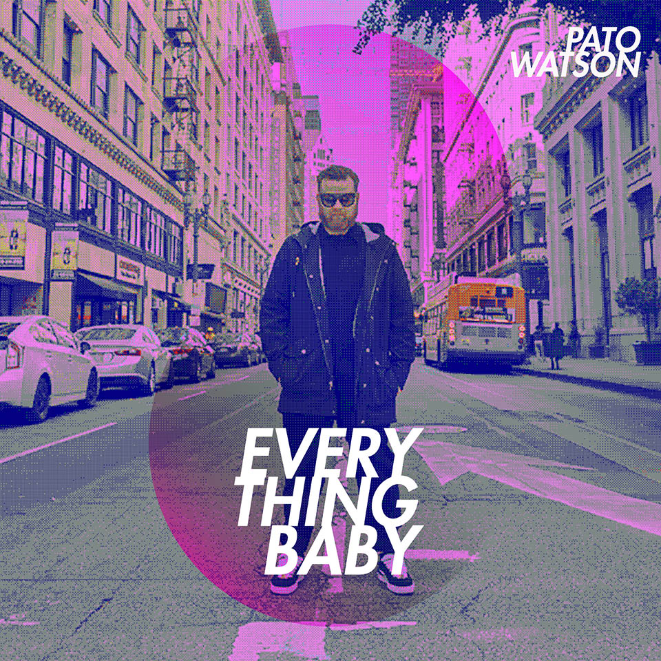 Pato Watson - Everything Baby cover